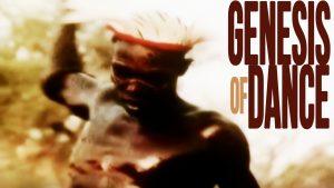 Genesis of Dance
