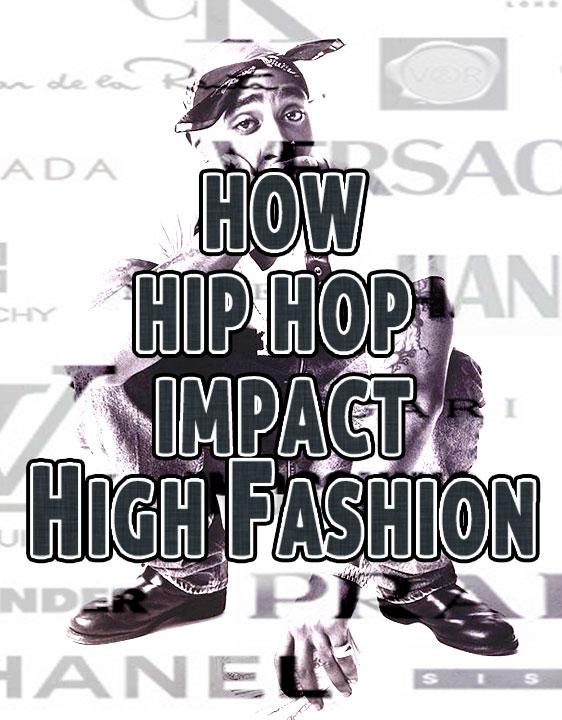 How hip hop impact high fashion