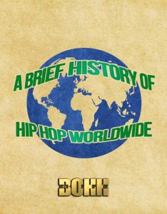 A brief history of hip hop worldwide